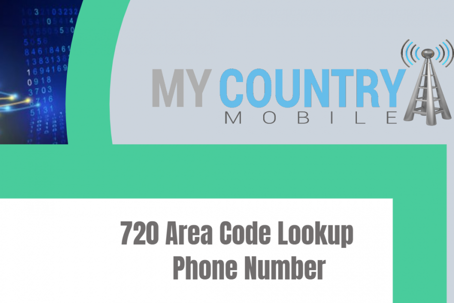 720 Area Code Lookup Phone Number - My Country Mobile