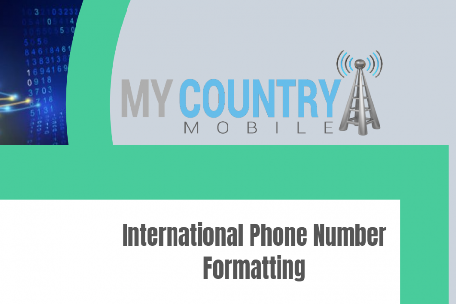 International Phone Number Formatting - My Country Mobile