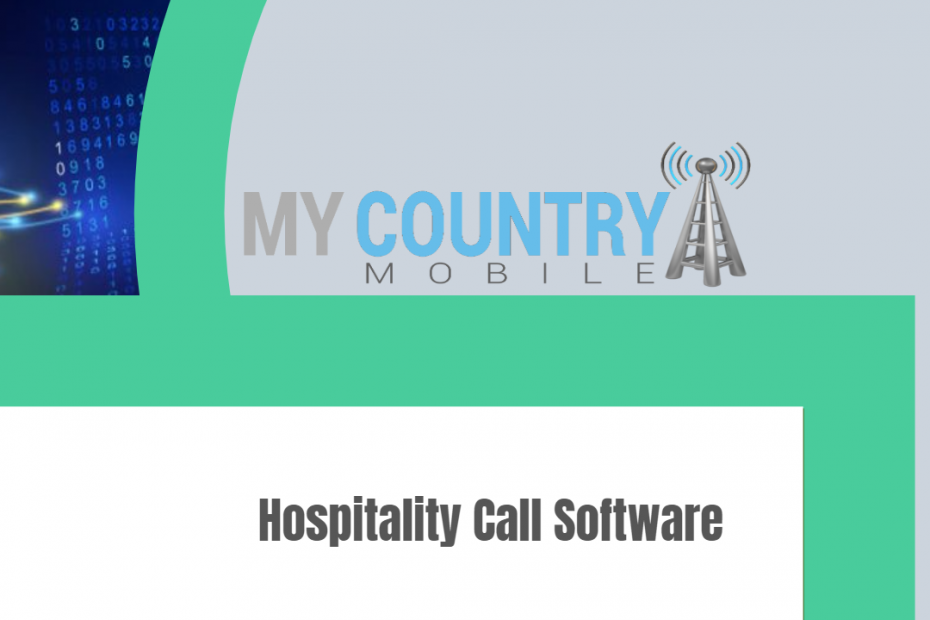 Hospitality Call Software - My Country Mobile