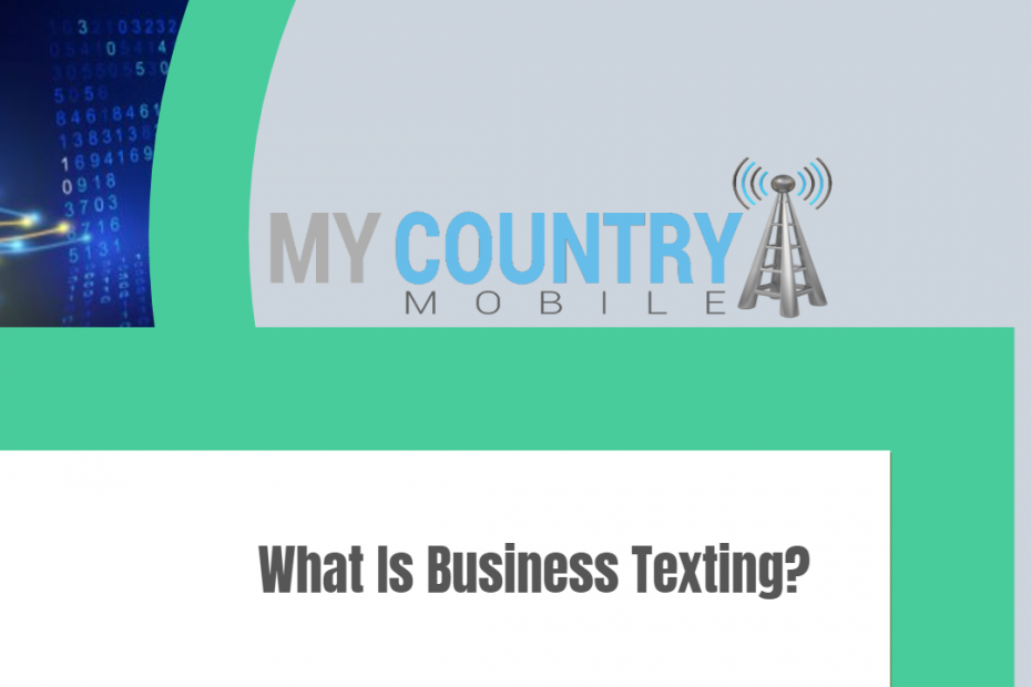 What Is Business Texting? - My Country Mobile