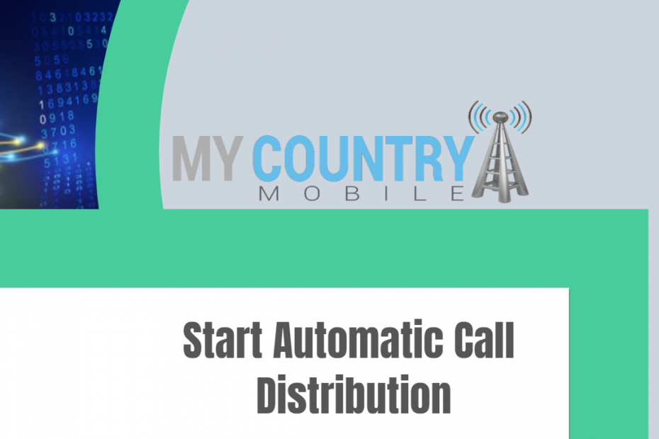Start Automatic Call Distribution - My Country Mobile