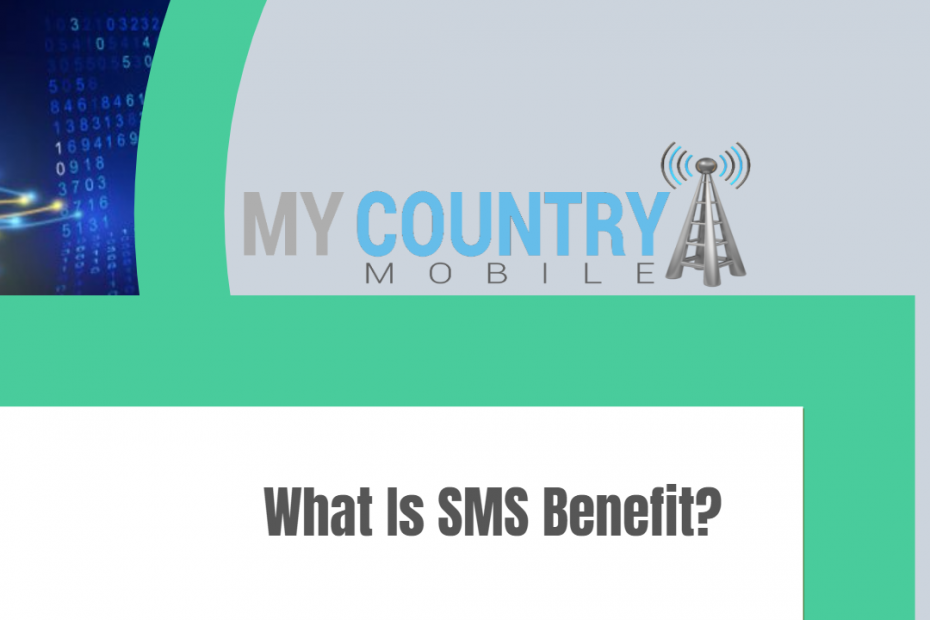 What Is SMS Benefit? - My Country Mobile