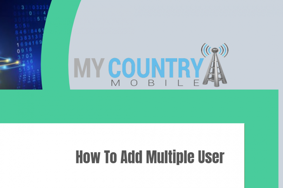 How To Add Multiple User - My Country Mobile