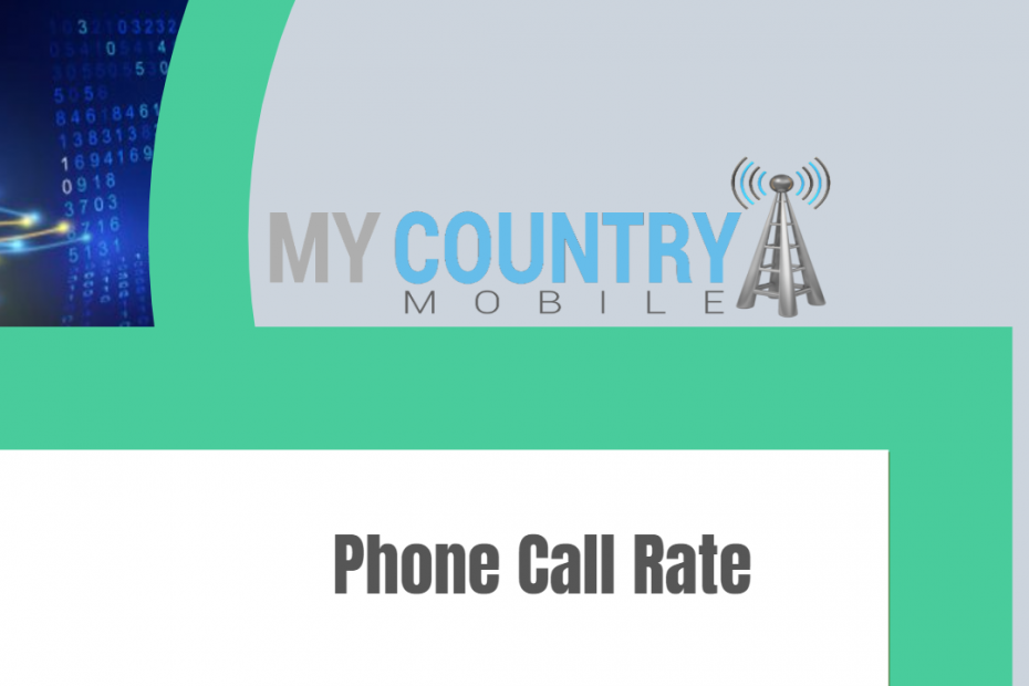 Phone Call Rate - My Country Mobile