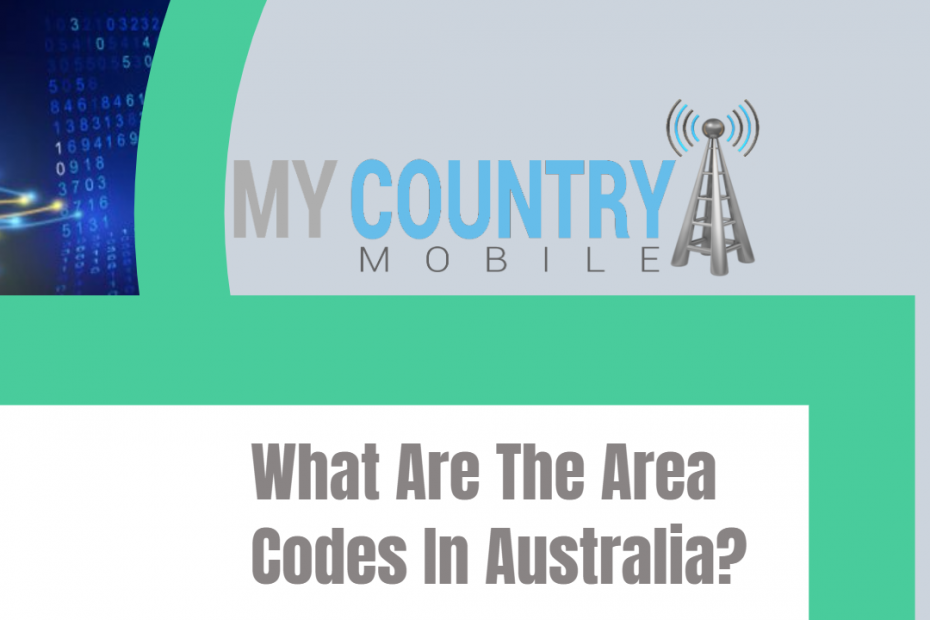 What Are The Area Codes In Australia? - My Country Mobile