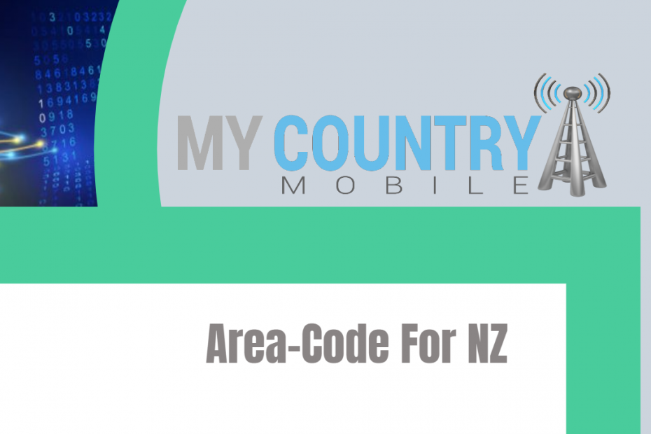 Area-Code For NZ - My Country Mobile