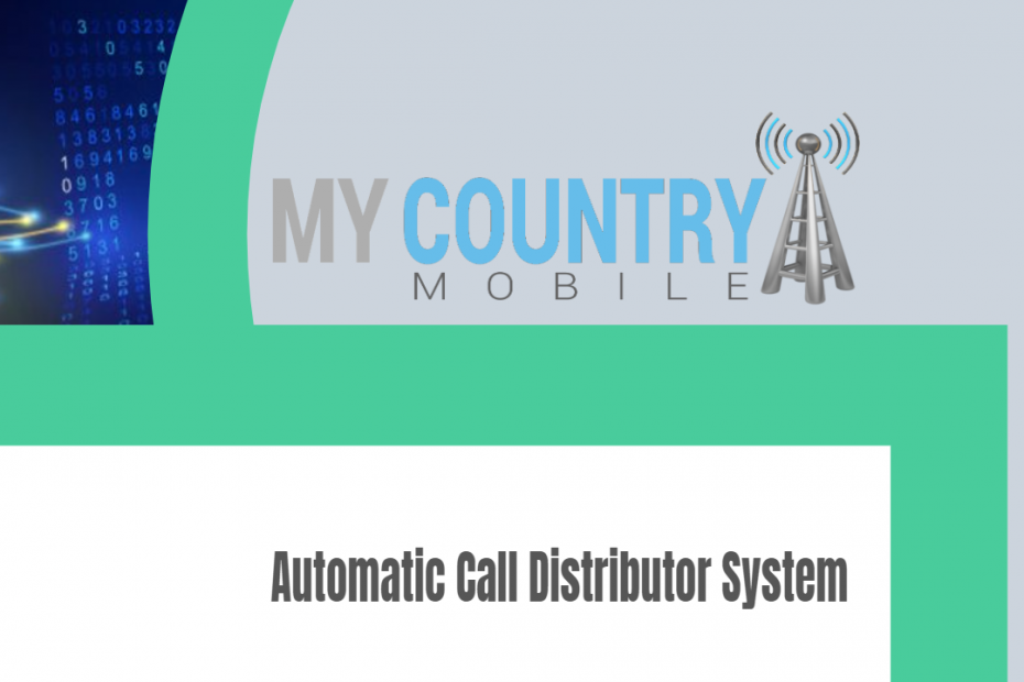 Automatic Call Distributor System - My Country Mobile