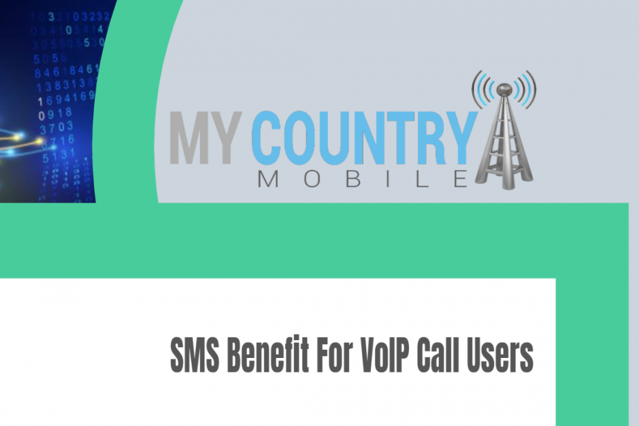 SMS Benefit For VoIP Call Users - My Country Mobile